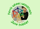 Children art classes 10th anniversary special wood craft mini ferris wheel June school holiday 2018